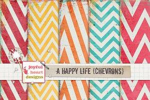 A Happy Life {chevrons}