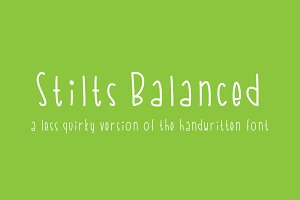Stilts Balanced