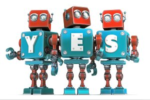 Group of robots with YES sign.