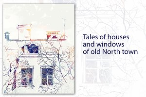 Tales of houses and windows
