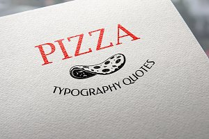 Pizza. Typography quotes.