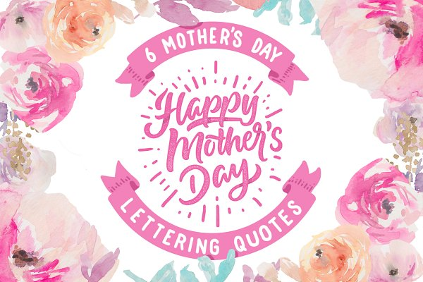 10 Mother's day lettering quotes