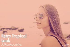 Retro Tropical Look - 5 PS Actions