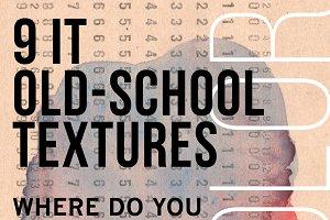 + 9 OLD-SCHOOL TEXTURES +