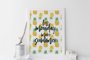 Less Monday More Summer Art Print