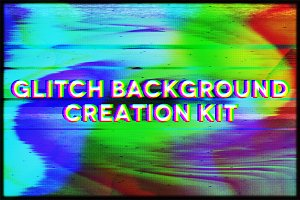 Glitch Background Creation Kit