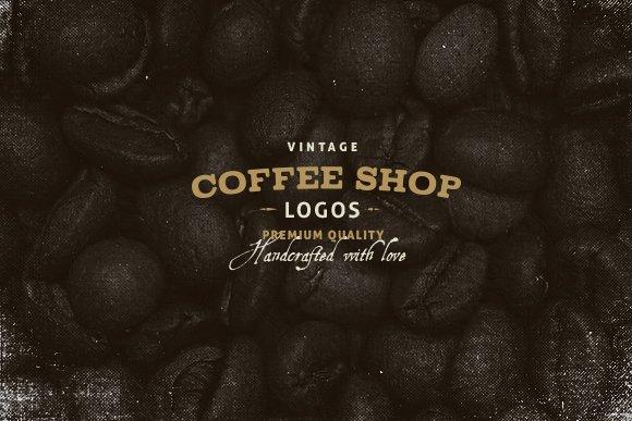 Vintage Coffee Shop Logos Logo Templates Creative Market