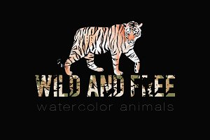 Wild and free. Watercolor animals