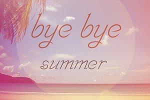 Good bye summer.