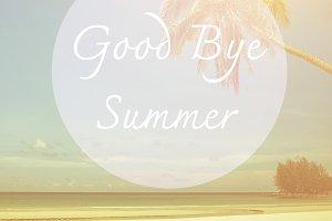 Good bye summer