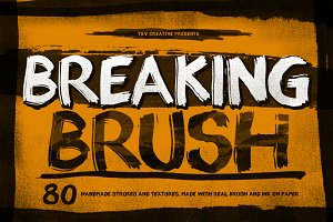 Breaking Brush