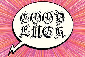 good luck bubble text Gothic