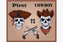 Confrontation pirate against cowboy