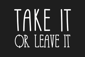 Take It or Leave It - 3 font family