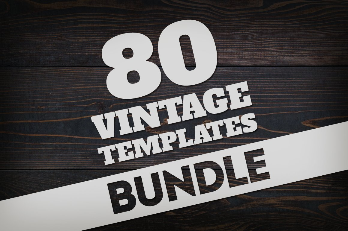 Bundle 80 Vintage Logos Badges Logo Templates Creative Market