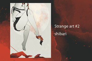 Strange art #2 -  shibari