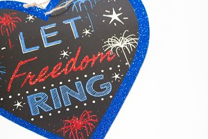 4th Of July - Let Freedom Ring