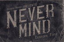 Nevermind Font