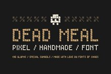Dead Meal - Hand Drawn Pixel Font.