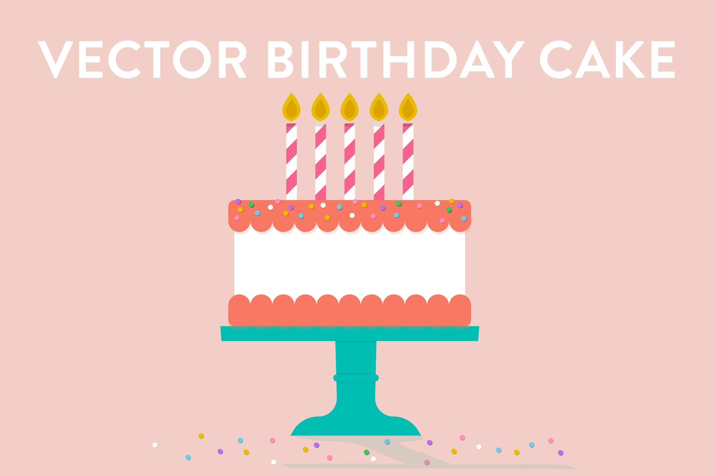 Vector Birthday Cake Illustrations Creative Market