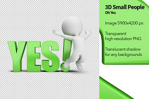3D Small People - Oh Yes