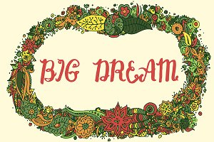 Big dream in flower frame. Vector
