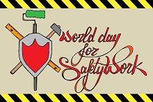 World Day for Safety Work. Lettering