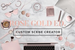 Custom Scene Creator-Rose Gold Ed.
