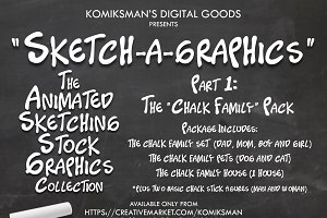Sketch-a-Graphics: The Chalk Family