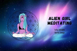 Alien Girl Meditating