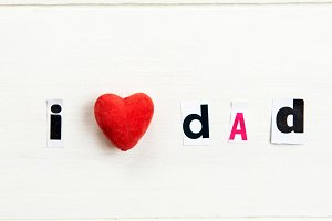 """Letters """"I love Dad"""""""