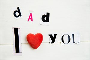 """Dad I Love You"""