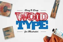 Drag & Drop WoodType for Illustrator by Ian Barnard in Shapes