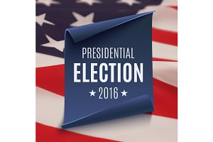 Presidential Election 2016 poster.