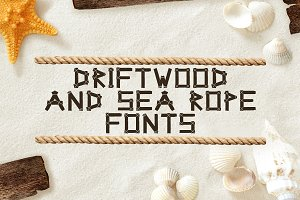 Driftwood & Sea Rope fonts