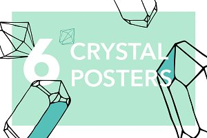 6 Crystal Posters