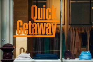 Quick Getaway