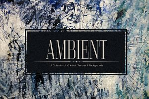 Ambient Vol.1 - Artistic Backgrounds