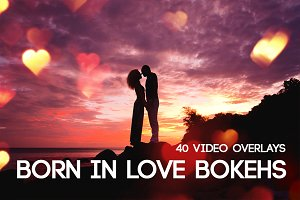 Born in Love Bokehs