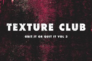 Grit It or Quit It Vol 3