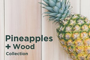 Pineapple + Wood Collection