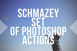 Schmazey Film Photoshop Actions