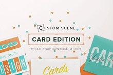 Card Ed. - Custom Scene