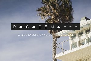 Pasadena | A Nostalgic Font