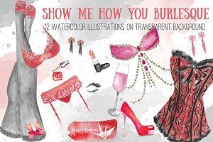 Show Me How You Burlesque