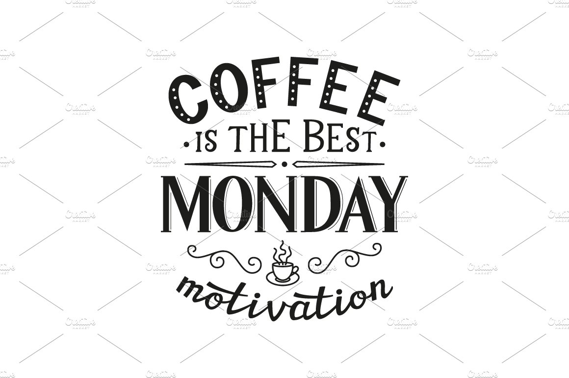 Monday Metavators: Coffee Is The Best Monday Motivation