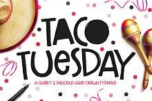 Taco Tuesday Typeface