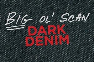 Dark Denim — Big Ol' Scan