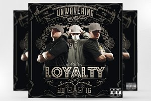 Loyalty Hip Hop Music Mixtape Cover
