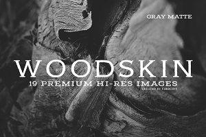 Woodskin v1 Gray Matte